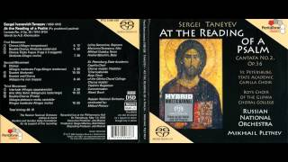 Taneyev - At the Reading of the Psalm, Cantata after A.S.Khomyakov Op.36