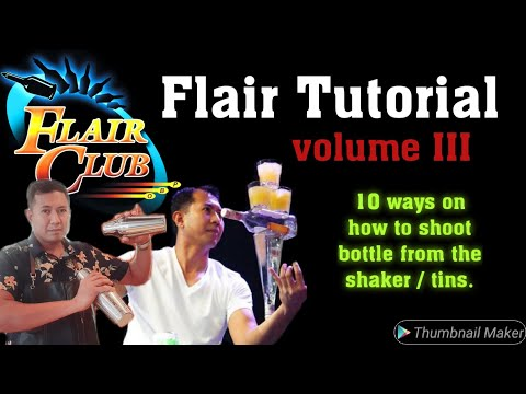 flair-tutorial-volume-3-|-10-ways-on-how-to-shoot-bottle-from-the-shaker-/-tin