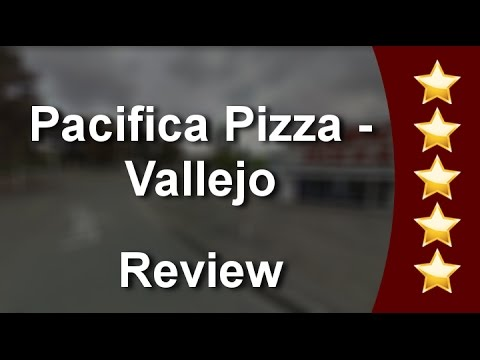 Pacifica Pizza - Vallejo Excellent 5 Star Review by A G.