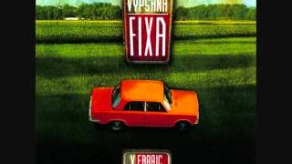 Download Vypsaná fixa - Drogový večírek (V Fabric) MP3 song and Music Video