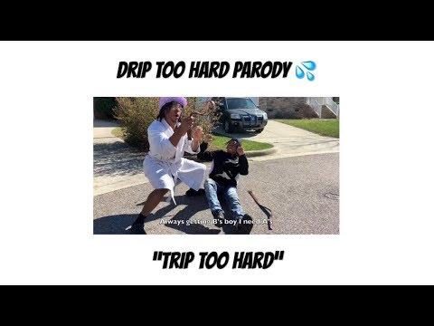 trip-too-hard---drip-too-hard-parody