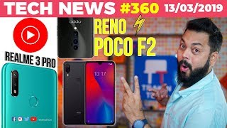 Realme 3 Pro on SD675 & 48MP, Poco F2 Coming, Youtube Music India, OPPO Reno India Launch - TTN#360