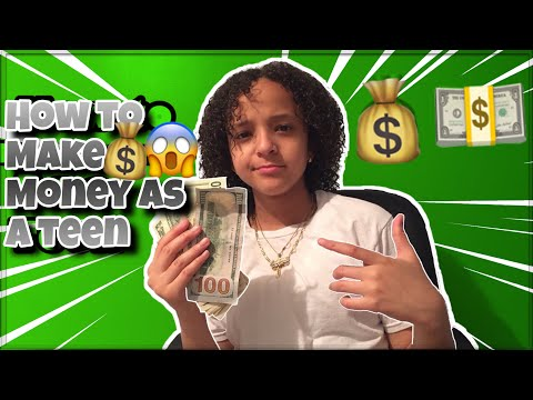 HOW TO MAKE MONEY AS A TEEN (13,14,15,ETC)