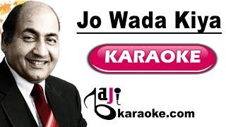 Jo wada kiya woh - Video Karaoke - Rafi - by Baji Karaoke