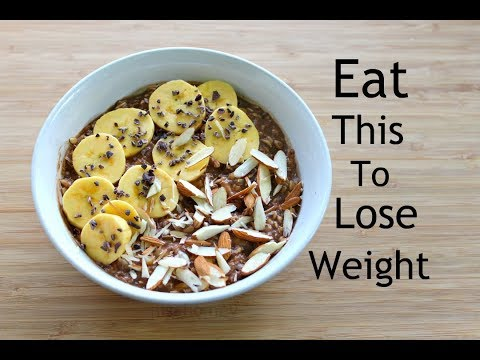 Eat This To Lose Weight - 10 Kg - Oats Recipe For Weight Loss