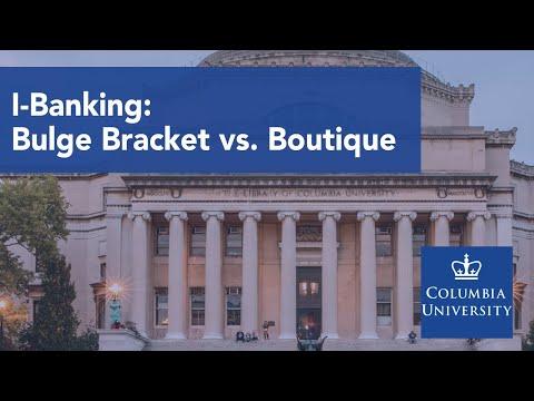 Bulge Bracket vs. Boutique