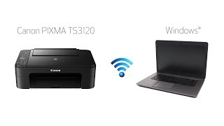 Setting up Your Wireless Canon PIXMA TS3120- Easy Wireless Connect with a Windows Computer