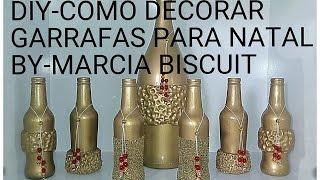 DIY – COMO DECORAR GARRAFAS PARA O NATAL