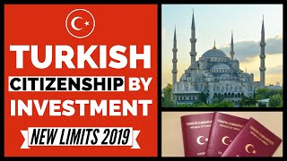 Turkish Citizenship by Investment - New Limits in 2018