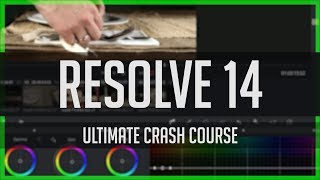 Resolve 14 Crash Course!  - DaVinci Resolve Basics Tutorial 2017