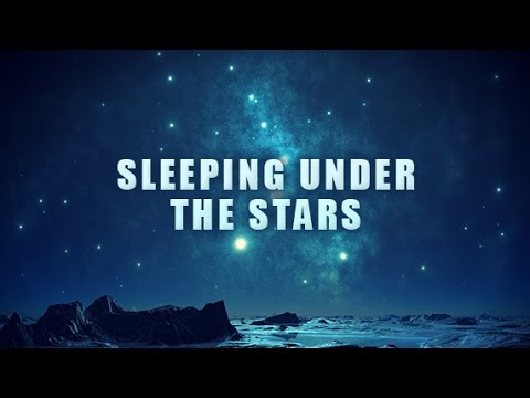 Sleeping Under The Stars, Powerful sleeping music, Ambient Instrumental Music, Peaceful Dreaming