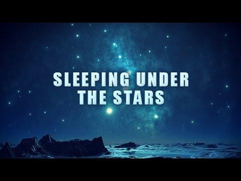 Sleeping Under The Stars, Powerful sleeping music, Ambient Instrumental Music, Peaceful Dreaming