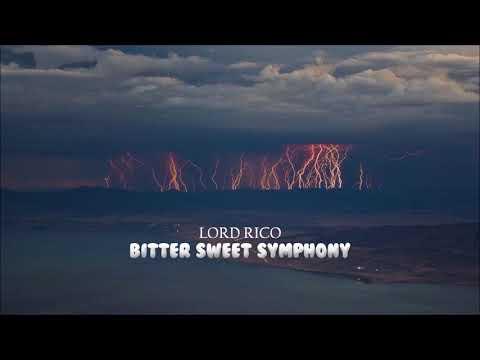 Lord Rico - Bitter Sweet Symphony | Rap/Trap Instrumental (The Verve Remix)