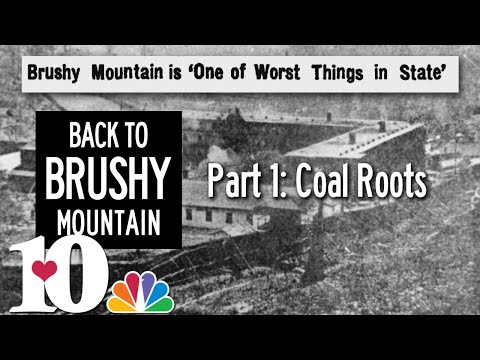 Back to Brushy Mountain part 1: Prison's Coal Roots