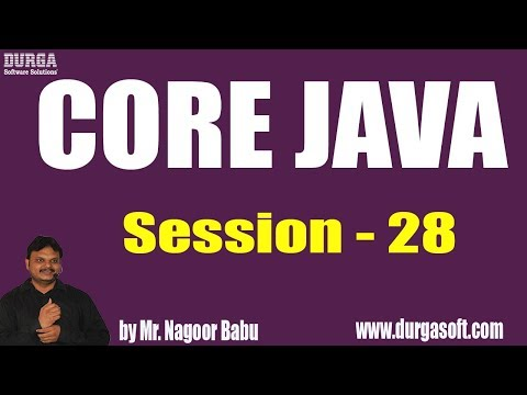 core-java-tutorials-||-session---28-||-by-mr.-nagoor-babu-on-18-06-2019