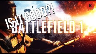 IS IT GOOD?! - Battlefield 1 PC Gameplay Review