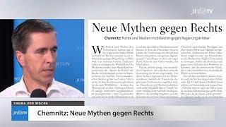 Ein Blick in die neue JF (37/18): Chemnitz - Eine Stadt in Aufruhr