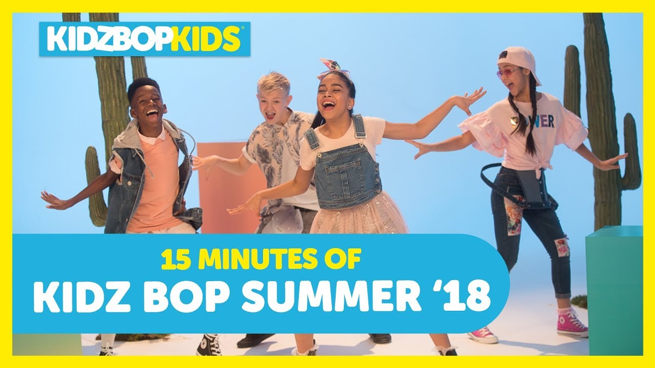 Download 15 Minutes of KIDZ BOP Summer '18 Songs! Featuring: Havana, New Rules, & Anywhere