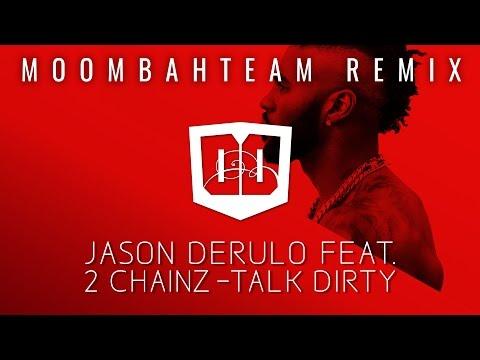 Jason Derulo feat. 2 Chainz - Talk Dirty...