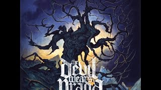 The Devil Wears Prada - With Roots Above Branches Below (Full Album 2009)
