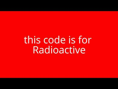 Radioactive Roblox Music code