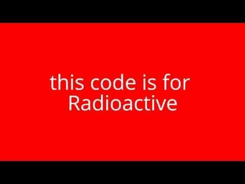 Radioactive Roblox Music code