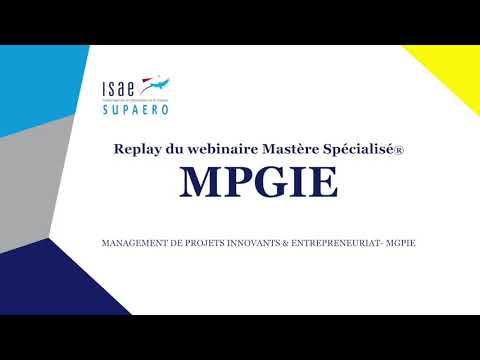 Replay du webinaire Mastère Spécialisé® MGPIE - Management de Projets Innovants et Entrepreneuriat