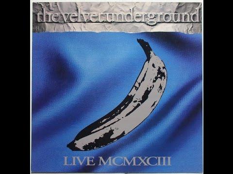 The Velvet Underground - REDUX Live 1993 (Full Album)