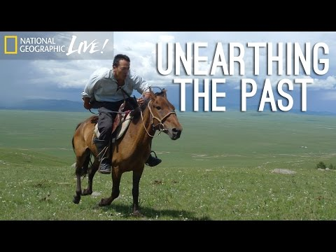 Genghis Khan's Lost Tomb, Part 2: Unearthing the Past - Nat Geo Live