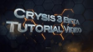 Crysis 3 - Beta Multiplayer Gameplay Tutorial