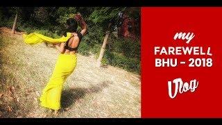 Farewell in BHU 2018 - Vlog | Ariestal