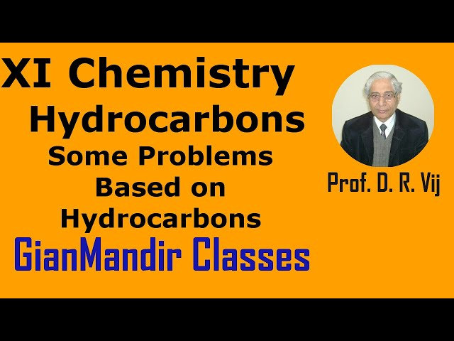 XI Chemistry | Hydrocarbons | Some Problems Based on Hydrocarbons by Ruchi Ma'am