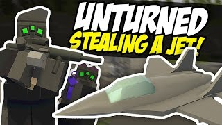 STEALING A JET - Unturned Military Base Raid (Spec Ops RP)