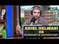 Ariel Helwani Reacts to Conor McGregor vs. Floyd Mayweather – MMA Fighting
