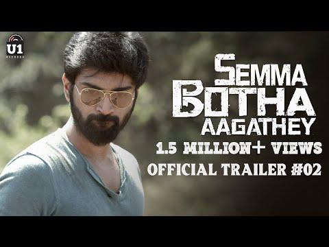 Semma Botha Aagathey - Official Trailer #2   Atharvaa   Yuvan Shankar Raja   Badri Venkatesh