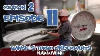 Bamse's Turbo Underpants 2 - Episode 11 - Engine Build Part 2
