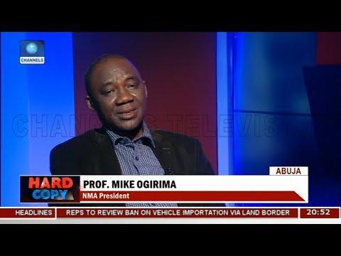 Mike Ogirima Addresses Rivalry In Nigeria's Health Sector | Hard Copy |