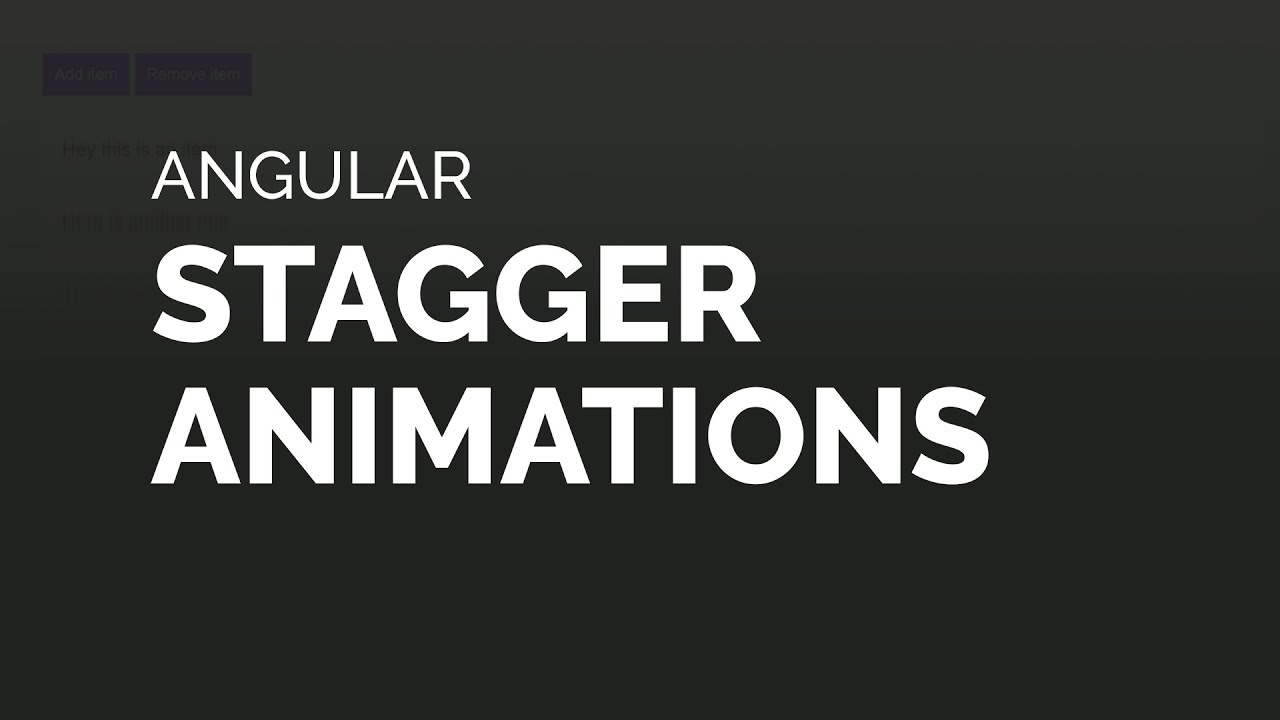 Angular Stagger Animations Tutorial (4.2+)