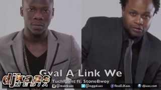 Stone Bwoy - Gyal A Link We [Clarendon Riddim] Tuch Point Music | Dancehall 2015