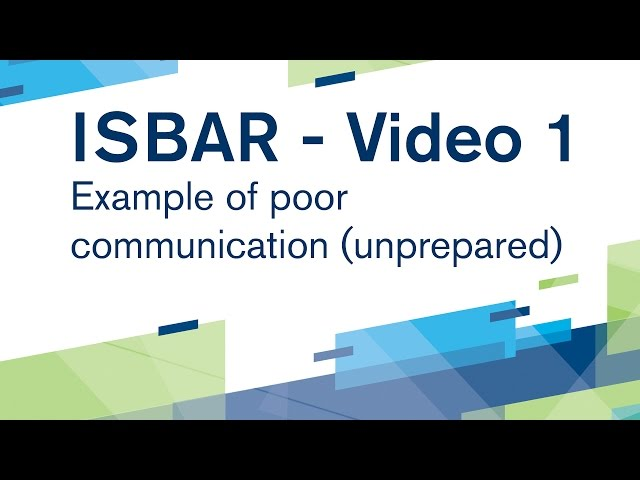 ISBAR Video 1: Example of poor communication - unprepared