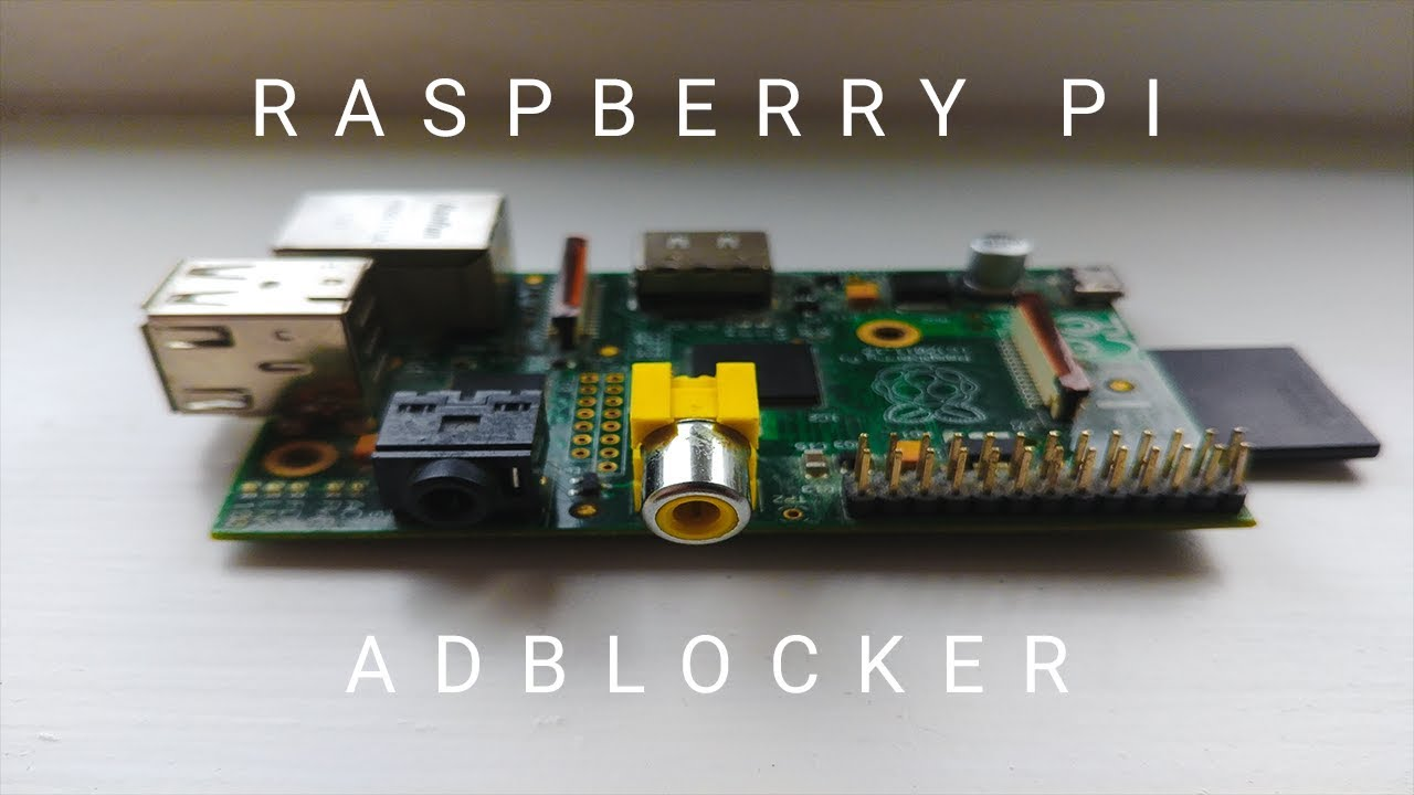 Block Adverts with a Raspberry Pi and Pi-hole