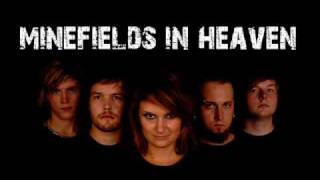 Minefields in Heaven - Never crying Hearts