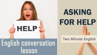 Asking for Help - Useful Expressions for Learning English