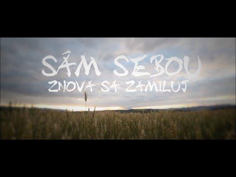 Sám Sebou - Znova sa zamiluj (Official Lyric Video)