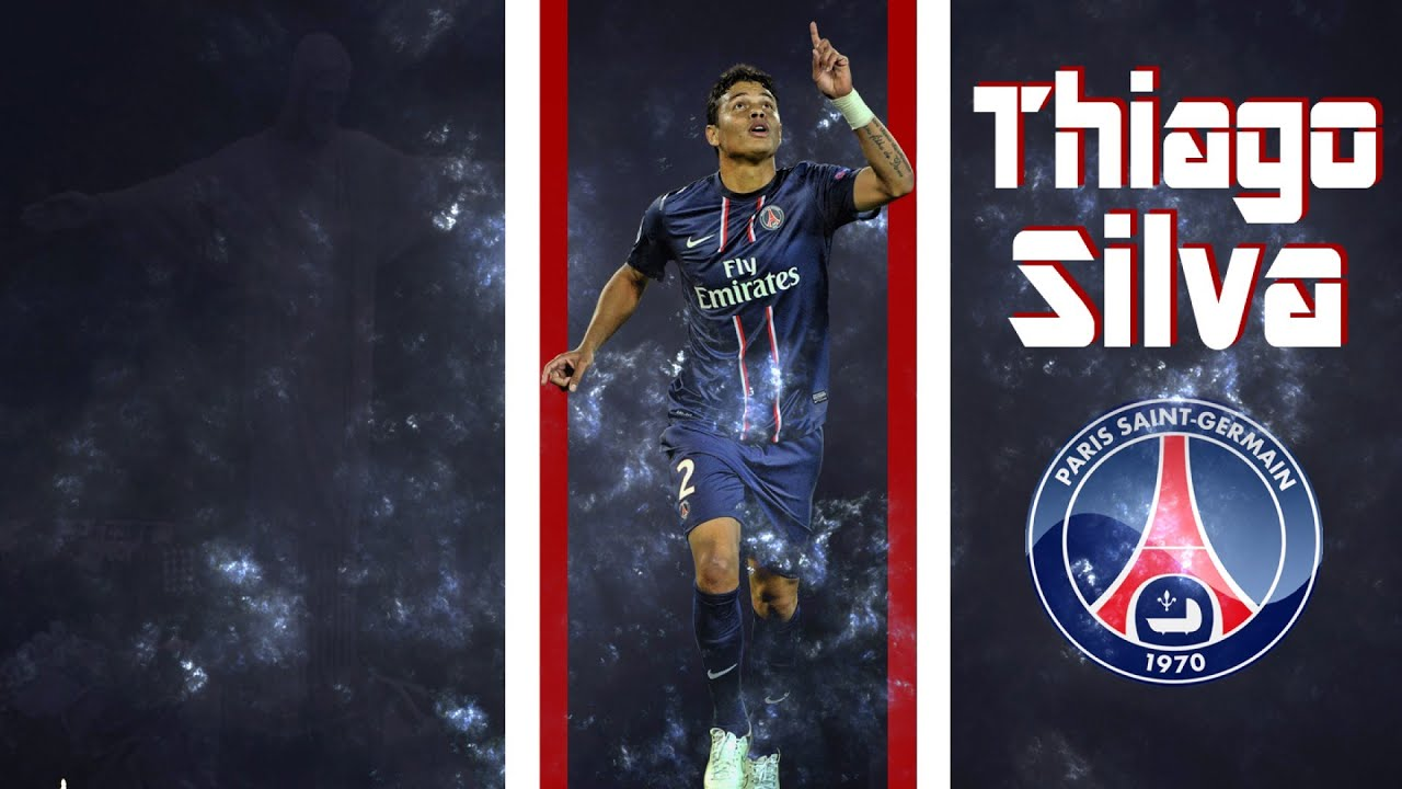 Thiago Silva The Captain 2014 2015 Paris Saint Germain Hd Youtube