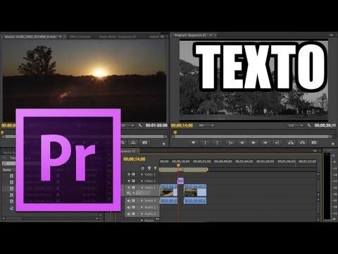 Adobe Premiere Pro - #9: Texto y títulos