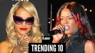 Azealia Banks & Rita Ora Twitter Feud - Trending 10 (03/11/13)