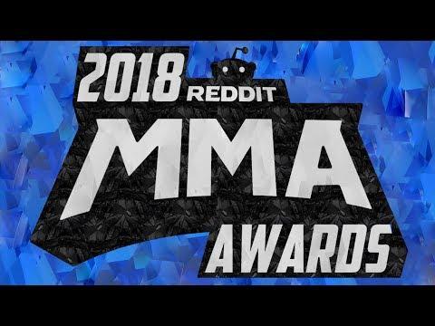 2018 REDDIT MMA AWARDS!!!
