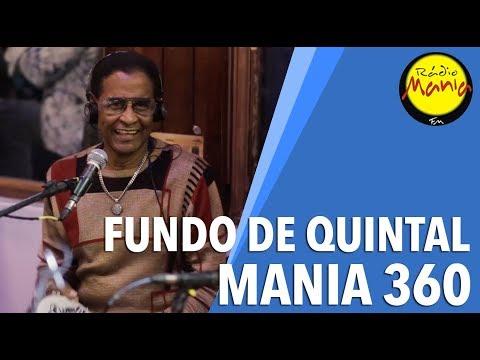 🔴 Radio Mania - Mania 360º - Fundo de Quintal - Lucidez