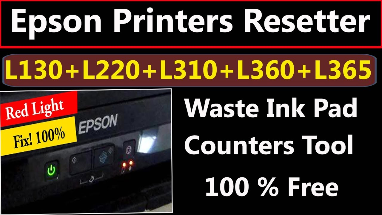 Epson L130,L220,L310,L360,L365 Resetter Waste Ink Pad Counters By